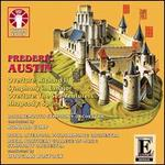 Frederic Austin: Richard II; Symphony in E major; The Sea Venturers; Spring