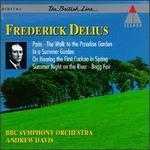 Frederick Delius: Paris; The Walk to the Paradise Garden; In a Summer Garden; etc.