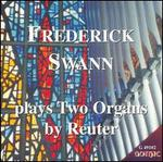 Frederick Swann plays Two Organs
