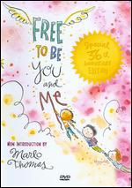 Free to Be... You and Me - Fred Wolf; Len Steckler