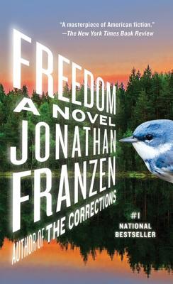 Freedom: a Novel - Jonathan Franzen