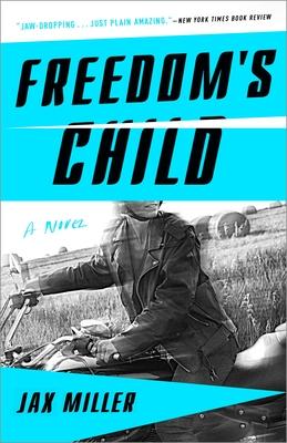Freedom's Child - Miller, Jax