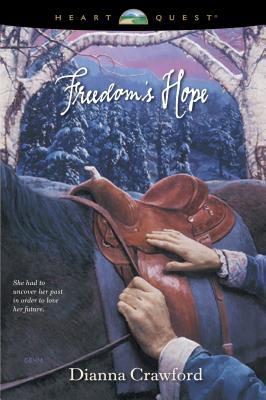 Freedom's Hope - Crawford, Dianna