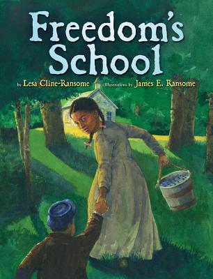 Freedom's School - Cline-Ransome, Lesa