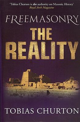 Freemasonry: The Reality - Churton, Tobias