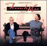 French Kiss [Original Soundtrack] - Original Soundtrack