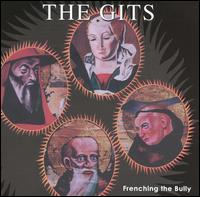 Frenching the Bully [Remastered] - The Gits