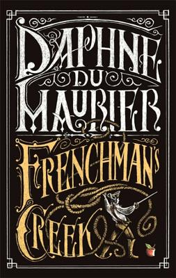 Frenchman's Creek - Du Maurier, Daphne