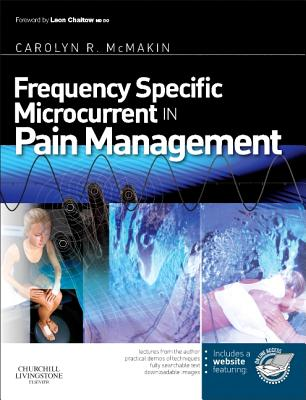Frequency Specific Microcurrent in Pain Management - McMakin, Carolyn