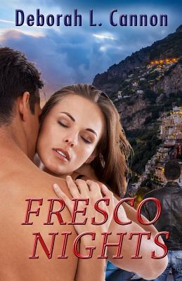 Fresco Nights - Cannon, Deborah L