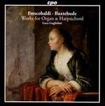 Frescobaldi, Buxtehude: Works for Organ & Harpsichord