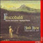 Frescobaldi: Keyboard Works