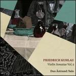 Friedrich Kuhlau: Violin Sonatas, Vol. 2
