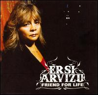 Friend for Life - Ersi Arvizu