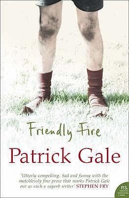 Friendly Fire - Gale, Patrick