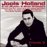 Friends 3 - Jools Holland & His Rhythm & Blues Orchestra