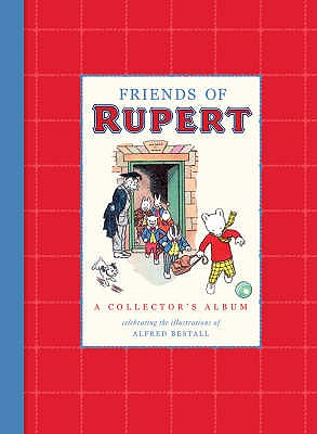 Friends of Rupert - Bestall, Alfred