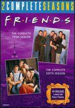 Friends: The Complete Fifth and Sixth Seasons [8 Discs]