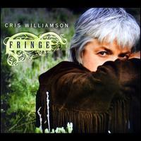 Fringe - Cris Williamson