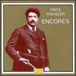 Fritz Kreisler Plays Encores