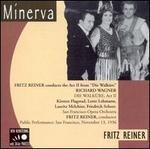 """Fritz Reiner Conducts Act 2 From """"Die Walküre"""""""