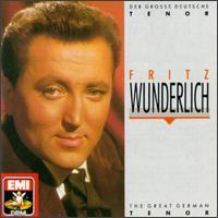 Fritz Wunderlich, der grosse deutsche Tenor - Anneliese Rothenberger (soprano); Edith Mathis (soprano); Elisabeth Grümmer (soprano); Fritz Wunderlich (tenor);...