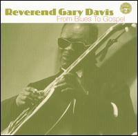 From Blues to Gospel - Rev. Gary Davis