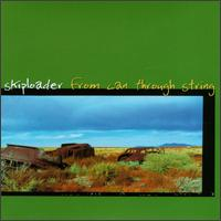 From Can Through String - Skiploader
