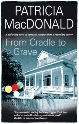 From Cradle to Grave - MacDonald, Patricia