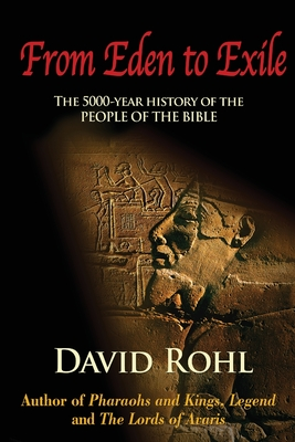 From Eden to Exile - Rohl, David