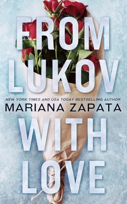 From Lukov with Love - Zapata, Mariana