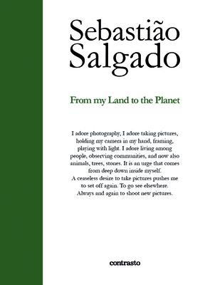From My Land to the Planet - Salgado, Sebastiao