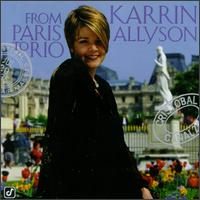 From Paris to Rio - Karrin Allyson
