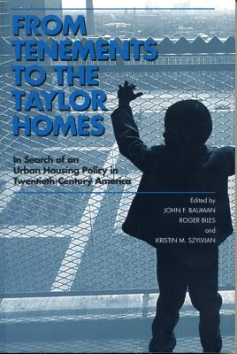 From Tenements to the Taylor -Ppr. - Bauman, John F (Editor)