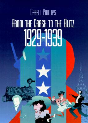 From the Crash to the Blitz - Phillips, Cabell