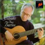 From the Jungles of Paraguay: John Williams plays Barrios