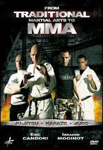 From Traditional Martial Arts to MMA: Ju-jitsu, Karate, Judo