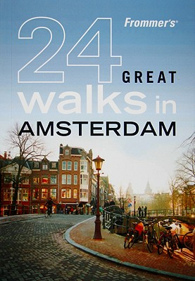 Frommer's 24 Great Walks in Amsterdam - Gauldie, Robin