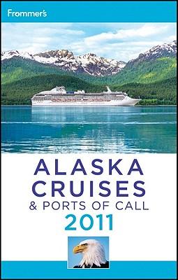 Frommer's Alaska Cruises & Ports of Call - Golden, Fran Wenograd