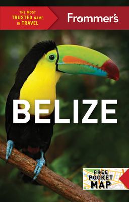 Frommer's Belize - Wunderman, Ali