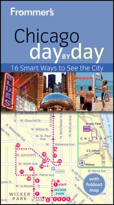 Frommer's Chicago Day by Day - Tiebert, Laura
