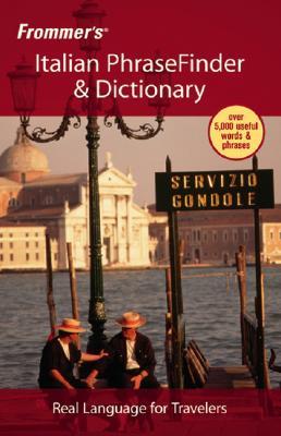 Frommer's Italian PhraseFinder & Dictionary - Castleman, Amanda (Editor), and Clarke, Maureen (Editor)