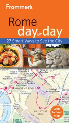 Frommer's Rome Day by Day - Baldwin, Eleonora, and Murphy, Sylvie
