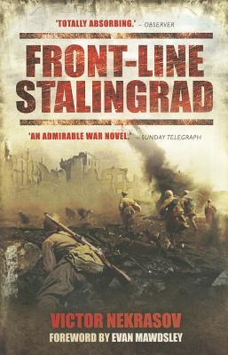 Front-Line Stalingrad - Nekrasov, Victor