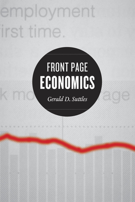 Front Page Economics - Suttles, Gerald D, and Jacobs, Mark D