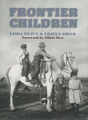 Frontier Children - Peavy, Linda, and Smith, Ursula