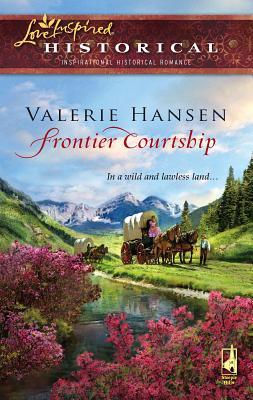 Frontier Courtship - Hansen, Valerie