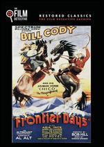 Frontier Days - Robert F. Hill; Sam Newfield