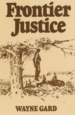 Frontier Justice - Gard, Wayne