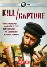 Frontline: Kill/Capture - Can the U.S. Get Out of Afghanistan?